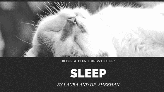 10 Forgotten Things to Help Sleep