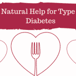 Natural Help for Type 2 Diabetes